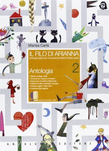 Il filo di Arianna. Antologia italiana. Per la Scuola media. Con espansione online: 2