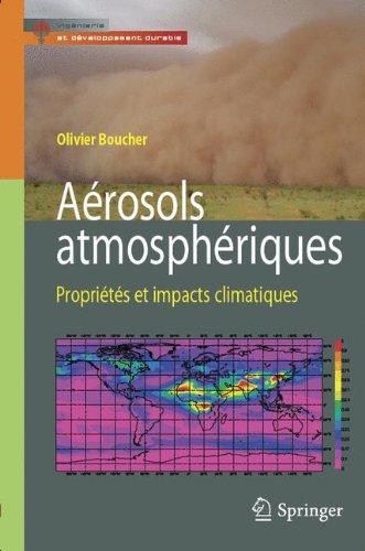 Aérosols Atmosphériques : Propriétés et Impacts Climatiques