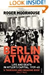 Berlin at War: Life and Death in Hitl...