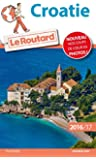 Guide du Routard Croatie 2016/2017