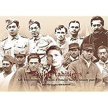 Catalogue de l'exposition - Poilus Tahitiens: Musée de Tahiti et des îles (Les Tahitiens dans la guerre t. 2)