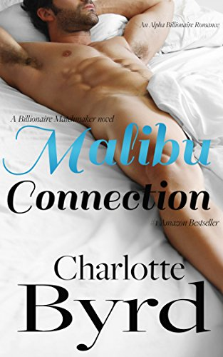 malibu-connection-a-billionaire-matchmaker-novel-alpha-billionaire-romance