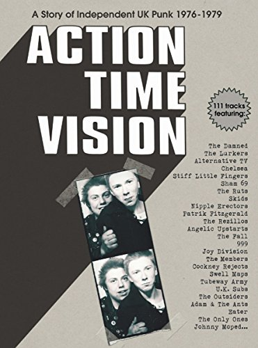 Action Time Vision-Story of Independent UK Punk (Mad Dog Radio)