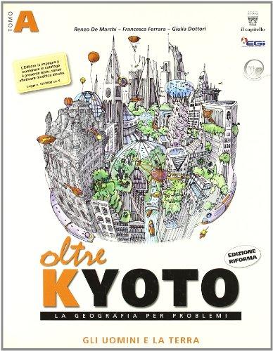 Oltre Kyoto. Con materiali per il docente. Per le Scuole superiori: 1