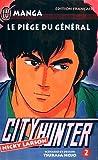 City Hunter (Nicky Larson), Tome 2 - Le piège du général