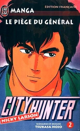 City Hunter (Nicky Larson), Tome 2 : Le piège du général par Tsukasa Hojo