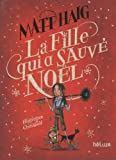 """Afficher """"La fille qui a sauvé Noël"""""""