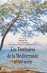 Les territoires de la Méditerranée (XIe-XVIe siècle)