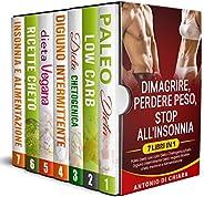 Dimagrire perdere peso stop all'insonnia: 7 libri in 1 Paleo dieta low carb Dieta chetogenica digiuno inte