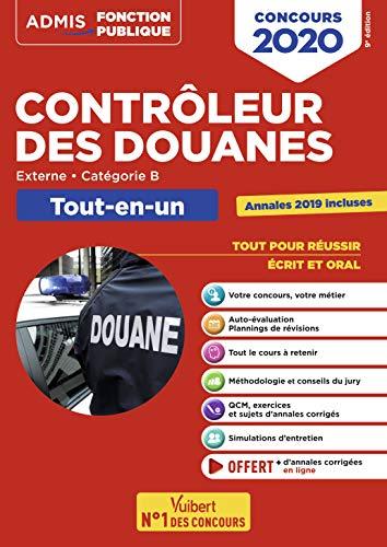 Concours Contrôleur des douanes - Catégorie B - Tout-en-un - DGDDI - Concours 2020 par Collectif