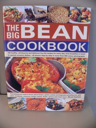 The Big Bean Cookbook by Nicola Graimes (2006-01-01)