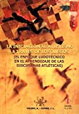 La iniciación al atletismo a través de los juegos: El enfoque ludotécnico en el aprendizaje de las disciplinas atléticas