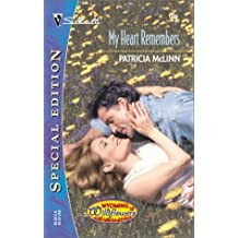 My Heart Remembers (Wyoming Wildflowers) (Silhouette Special Edition) by Patricia McLinn (2001-12-01)