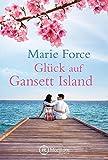 Glück auf Gansett Island (Die McCarthys, Band 4) - Marie Force