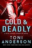 Cold & Deadly (Cold Justice - Crossfire: FBI Romantic Suspense Book 1) (English Edition)
