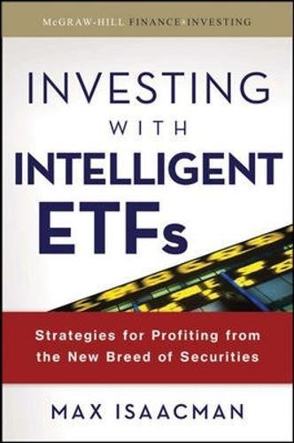 investing-with-intelligent-etfs-strategies-for-profiting-from-the-new-breed-of-securities-mcgraw-hil
