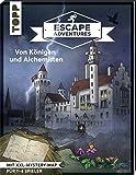 Escape Adventures – Von Königen und Alchemisten: Das ultimative Escape-Room-Erlebnis jetzt auch als Buch! Mit XXL-Mystery-Map für 1-4 Spieler. 60 Minuten Spielzeit