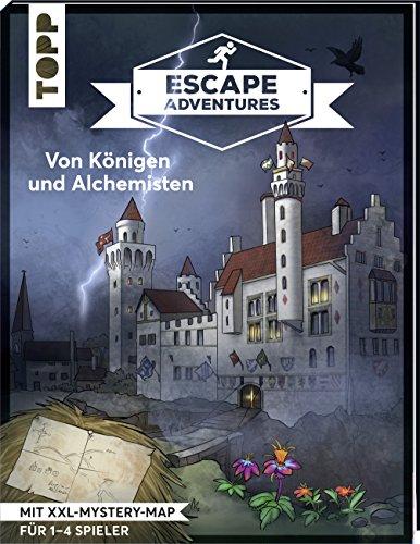 Escape Adventures - Von Königen und Alchemisten: Das ultimative Escape-Room-Erlebnis jetzt auch als Buch! Mit XXL-Mystery-Map für 1-4 Spieler. 90 Minuten Spielzeit -