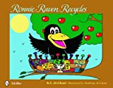 Ronnie Raven Recycles