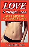 Best Weight Watchers Magazines - Self Hypnosis for Weight Loss: Love and Weight Review
