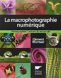La macrophotographie numérique