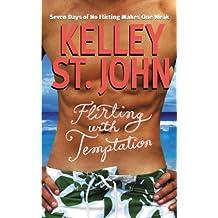 Flirting with Temptation
