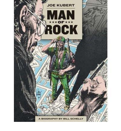 [(Man of Rock: A Biography of Joe Kubert )] [Author: Bill Schelly] [Nov-2008]