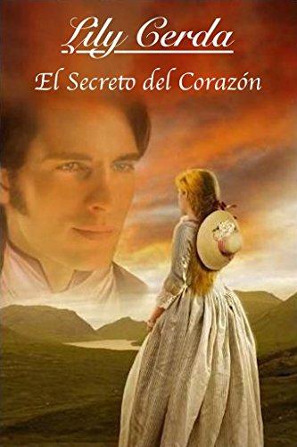Nobles de Corazón I  (Secreto del Corazón): Nobles de Corazón 1 (Noble de Corazón) por Lily Cerda