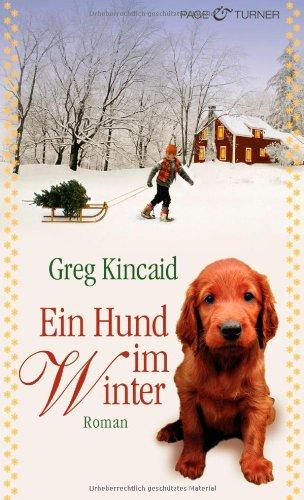 Page & Turner Ein Hund im Winter: Roman