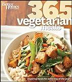 Better Homes & Gardens 365 Vegetarian Meals by Better Homes & Gardens (2011) Paperback