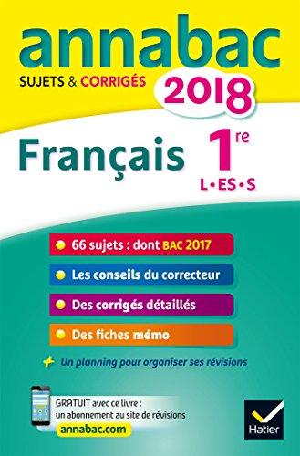 Français 1re séries L, ES, S : Sujets et corrigés