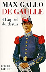 De Gaulle : L'appel du destin - 1890-1940 (Hors Collection) (French Edition)
