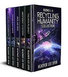 Recycling Humanity Series Boxset: Books 1-5 por Heather Lee Dyer Gratis