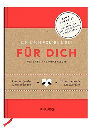 Für dich: Ein Buch voller Liebe