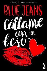 Cállame con un beso par Blue Jeans