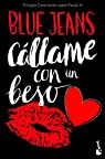 Cállame con un beso par Jeans