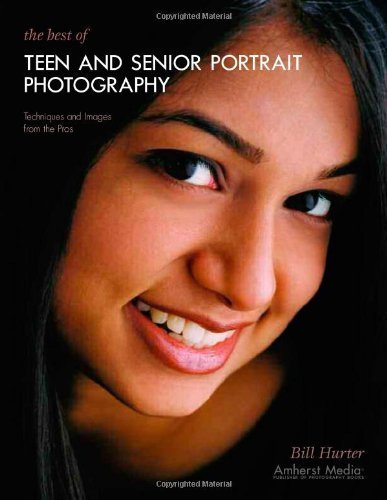 The Best of Teen and Senior Portrait Photography: Techniques and Images from the Pros (Masters Series) by Bill Hurter (2003-10-01)