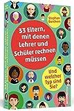 33 Eltern, mit denen Lehrer und Schüler rechnen müssen: Und welcher Typ sind Sie?