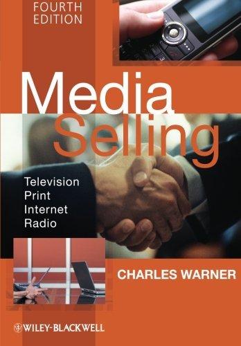 Media Selling: Television, Print, Internet, Radio by Charles Warner (2009-05-04) par Charles Warner