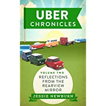 Uber Chronicles: Reflections from the Rearview Mirror (English Edition)