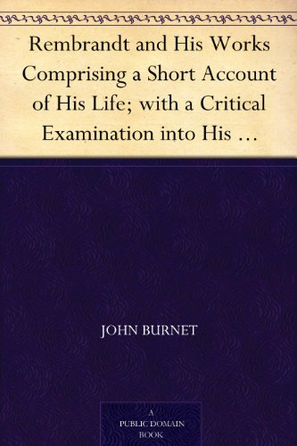 rembrandt-and-his-works-comprising-a-short-account-of-his-life-with-a-critical-examination-into-his-
