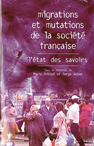 Migrations et mutations de la société française, l'état des savoirs (ETAT SAVOIRS)
