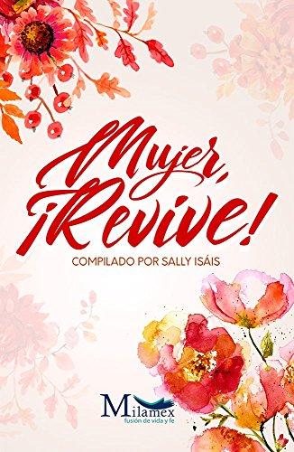 Mujer, ¡revive! por Sally Isáis