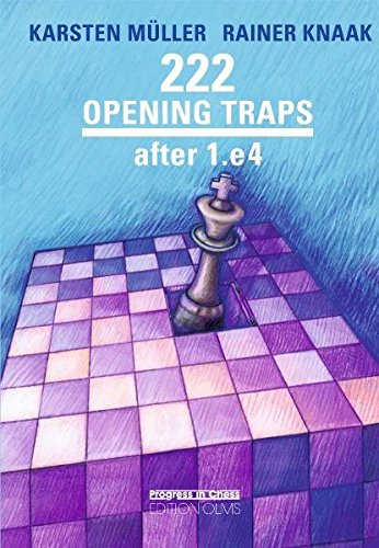 222 Opening Traps: After 1.E4 (Progress in Chess)