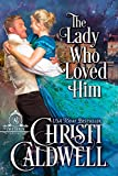 The Lady Who Loved Him (The Brethren Book 2) (English Edition)