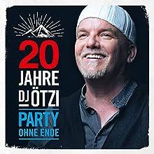 20 JAHRE DJ OETZI-PARTY..