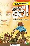 """Afficher """"La quête du lion blanc"""""""