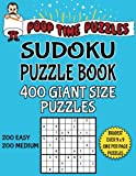 Poop Time Puzzles Sudoku Puzzle Book, 400 Giant Size Puzzles, 200 Easy and 200 Medium: One Gigantic Puzzle Per Letter Size Page: Volume 30