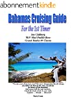 Bahamas Cruising Guide for the 1st Ti...