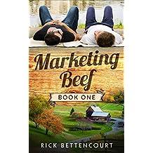 Marketing Beef: A Gay Romantic Comedy (Marketing Beef Gay Romance Book 1)